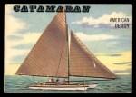 1955 Topps Rails & Sails #164   Catamaran Front Thumbnail