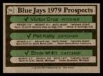 1979 Topps #714   -  Victor Cruz / Pat Kelly / Ernie Whitt Blue Jays Prospects   Back Thumbnail