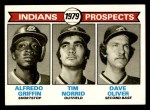 1979 Topps #705   -  Alfredo Griffin / Tim Norrid / Dave Oliver Indians Prospects Front Thumbnail