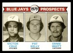 1979 Topps #714   -  Victor Cruz / Pat Kelly / Ernie Whitt Blue Jays Prospects   Front Thumbnail