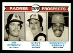 1979 Topps #725   -  Jim Beswick / Steve Mura / Broderick Perkins Padres Prospects   Front Thumbnail