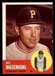 1963 Topps #323  Bill Mazeroski  Front Thumbnail