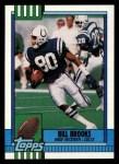 1990 Topps #309  Bill Brooks  Front Thumbnail