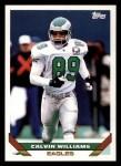 1993 Topps #256  Calvin Williams  Front Thumbnail