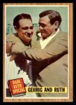 1962 Topps #140 GRN Babe Ruth / Lou Gehrig  Front Thumbnail