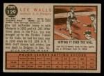 1962 Topps #129 A Lee Walls  Back Thumbnail