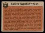 1962 Topps #141 NRM  -  Babe Ruth Twilight Years Back Thumbnail