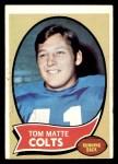 1970 Topps #142  Tom Matte  Front Thumbnail