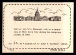 1964 Topps JFK #74   Sen. & Jackie In N.Y. During Campaign Back Thumbnail