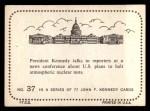 1964 Topps JFK #37   Talking To Reporters Back Thumbnail