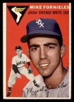 1954 Topps #154  Mike Fornieles  Front Thumbnail
