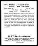 1939 Play Ball Reprint #124  Walter Brown  Back Thumbnail