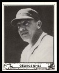 1940 Play Ball Reprint #239  George Uhle  Front Thumbnail