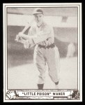 1940 Play Ball Reprint #105  Paul Waner  Front Thumbnail