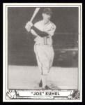 1940 Play Ball Reprint #185  Joe Kuhel  Front Thumbnail