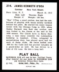 1940 Play Ball Reprint #214  Ken O'Dea  Back Thumbnail