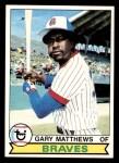 1979 Topps #85  Gary Matthews  Front Thumbnail