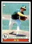 1979 Topps #554  Matt Keough  Front Thumbnail
