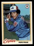 1978 Topps #654  Pepe Frias  Front Thumbnail