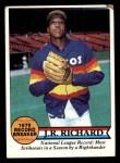 1979 Topps #203   -  J.R. Richard Record Breaker Front Thumbnail