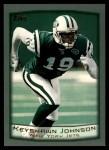 1999 Topps #310  Keyshawn Johnson  Front Thumbnail
