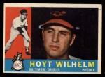 1960 Topps #395  Hoyt Wilhelm  Front Thumbnail