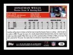 2005 Topps #148  Jonathan Wells  Back Thumbnail
