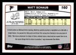 2006 Topps #160  Matt Schaub  Back Thumbnail