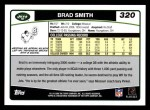 2006 Topps #320  Brad Smith  Back Thumbnail