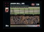 2007 Topps #336  Jason Hill  Back Thumbnail