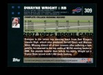 2007 Topps #309  Dwayne Wright  Back Thumbnail
