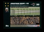 2007 Topps #380  Jonathan Wade  Back Thumbnail
