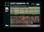 2007 Topps #340  Scott Chandler  Back Thumbnail
