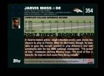 2007 Topps #354  Jarvis Moss  Back Thumbnail