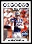 2008 Topps #305   -  Jason Witten Pro Bowl Front Thumbnail