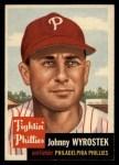 1953 Topps #79  John Wyrostek  Front Thumbnail
