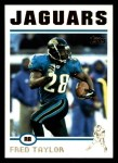 2004 Topps #90  Fred Taylor  Front Thumbnail