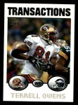 2004 Topps #70  Terrell Owens  Front Thumbnail