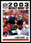 2004 Topps #297   -  Travis Henry Weekly Wrap-Up Front Thumbnail