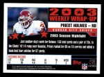 2004 Topps #293   -  Priest Holmes Weekly Wrap-Up Back Thumbnail