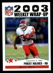 2004 Topps #293   -  Priest Holmes Weekly Wrap-Up Front Thumbnail