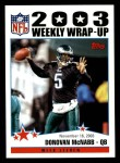 2004 Topps #301   -  Donovan McNabb Weekly Wrap-Up Front Thumbnail