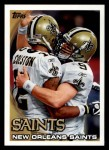 2010 Topps #137   -  Drew Brees / Marques Colston Saints Team Front Thumbnail