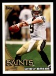 2010 Topps #100  Drew Brees  Front Thumbnail