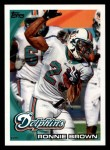 2010 Topps #255  Ronnie Brown  Front Thumbnail