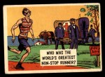 1957 Topps Isolation Booth #56   World's Greatest Non-Stop Runner Front Thumbnail