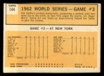 1963 Topps #144   -  Roger Maris / Elston Howard / Ed Bailey 1962 World Series - Game #3 - Maris Sparks Yankee Rally Back Thumbnail