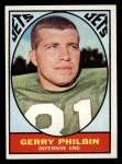 1967 Topps #99  Gerry Philbin  Front Thumbnail