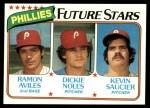 1980 Topps #682   -  Ramon Aviles / Dickie Noles / Kevin Saucier  Phillies Rookies Front Thumbnail