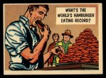 1957 Topps Isolation Booth #54   World's Hamburger Eating Record Front Thumbnail